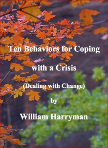 Ten Behaviors for Coping with a Crisis